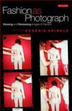 Fashion as Photograph : Viewing and Reviewing Images of Fashion, , 1845115163