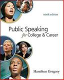 Public Speaking for College and Career, Gregory, 0073385166
