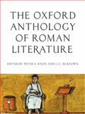 The Oxford Anthology of Roman Literature 1st Edition