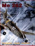 Messerschmitt Me 262, Willy Radinger and Walter Schick, 0887405169