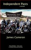 Independent Pasts, James Cameron, 1449035167