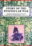 Story of the Peninsular War, Vane, Charles William, 1902835166