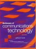 Dictionary of Communications Technology : Terms, Definitions and Abbreviations, Held, Gilbert, 0471975168