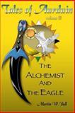The Alchemist and the Eagle, Martin Ball, 1475215169