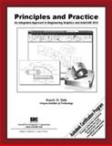 Principles and Practice : An Integrated Approach to Engineering Graphics and AutoCAD 2010, Shih, Randy, 1585035165