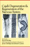 Cajal's Degeneration and Regeneration of the Nervous System, Santiago Ramon y Cajal, 0195065166