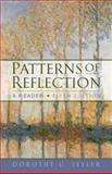 Patterns of Reflection : A Reader, Seyler, Dorothy U., 0321165160