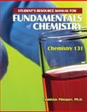 Student's Resource Manual for Fundamentals of Chemistry : Chemistry 131, Pintauer, Tomislav, 0757555160