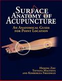 Surface Anatomy of Acupuncture, Heming, Zhu and Maltseva, Tatyana, 1436385164