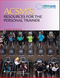 Acsm's Resources for the Personal Trainer, Lippincott Williams & Wilkins, 1496305167