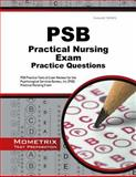 Psb Practical Nursing Exam Practice Questions : PSB Practice Tests and Review for the Psychological Services Bureau, Inc (PSB) Practical Nursing Exam, PSB Exam Secrets Test Prep Team, 1630945161