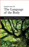The Language of the Body, Lowen, Alexander, 1938485165