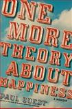 One More Theory about Happiness, Paul Guest, 0061685178