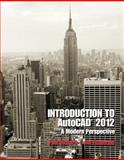 Introduction to AutoCAD 2012 : A Modern Perspective, Richard, Paul and Fitzgerald, Jim, 0132725177