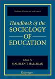 Handbook of the Sociology of Education, , 0387325174