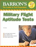Barron's Military Flight Aptitude Tests, Terry L. Duran, 0764135171