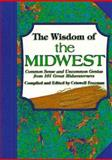 The Wisdom of the Midwest, Criswell Freeman, 1887655174