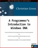 Programmer's Introduction to Windows DNA, Gross, Christian, 1893115178