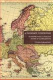 A Moderate Compromise : Economic Policy Choice in an Era of Globalization, Suranovic, Steven, 0230105173