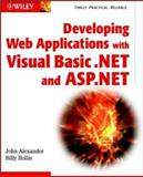 Developing Web Applications with Visual Basic. NET and ASP. NET, John Alexander and Billy Hollis, 0471085170