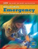 Intermediate : Emergency Care and Transportation of the Sick and Injured, American Academy of Orthopaedic Surgeons (AAOS) Staff and Beck, Rhonda, 0763755176