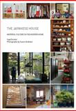 The Japanese House : Material Culture in the Modern Home, Daniels, Inge Maria, 1845205170