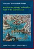 Maritime Archaeology and Ancient Trade in the Mediterranean, , 1905905173