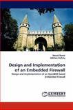 Design and Implementation of an Embedded Firewall, Necati Demir and Gökhan Dalkiliç, 3844325174