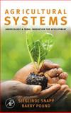 Agricultural Systems : Agroecology and Rural Innovation for Development, , 0123725178
