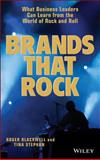 Brands That Rock, Roger Blackwell and Tina Stephan, 0471455172