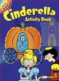 Cinderella Activity Book, Susan Shaw-Russell, 0486475174