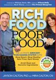 Rich Food Poor Food, Jayson Calton and Mira Calton, 0984755179