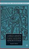 Langland's Early Modern Identities, Kelen, Sarah A., 140396517X