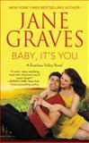 Baby, It's You, Jane Graves, 1455515175