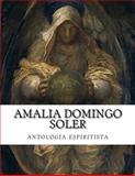 Amalia Domingo Soler, Antología Espiritista, Amalia Domingo Soler, 1500295175
