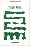 Nkyin-Kyin : Essays on the Ghanaian Theatre, Gibbs, James, 9042025174