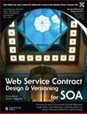 Web Service Contract Design and Versioning for SOA, Walmsley, Priscilla and Erl, Thomas, 013613517X