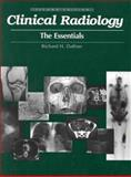 Clinical Radiology : The Essentials, Daffner, Richard H., 0683305174