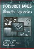 Polyurethanes in Biomedical Devices, Cooper, Stuart L., 0849345170