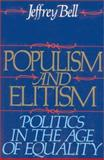 Populism and Elitism, Jeffrey Bell, 0895265176