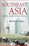 Southeast Asia : People, Land and Economy, Hill, Ronald, 1865085170