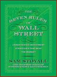 The Seven Rules of Wall Street : Crash-Tested Investment Strategies That Beat the Market, Stovall, Sam, 0071615172