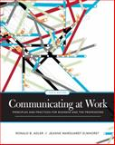 Communicating at Work : Principles and Practices for Business and the Professions, Adler, Ronald B. and Elmhorst, Jeanne Marquardt, 0073385174
