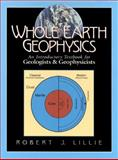 Whole Earth Geophysics 1st Edition