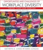 Opportunities and Challenges of Workplace Diversity, Canas, Kathryn and Sondak, Harris, 0136125174