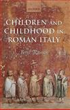 Children and Childhood in Roman Italy, Rawson, Beryl, 0199285179