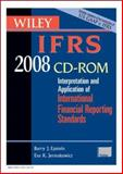 Wiley IFRS 2008 : Interpretation and Application of International Accounting and Financial Reporting Standards, Epstein, Barry J. and Jermakowicz, Eva K., 0470135174