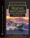 The Facts on File Weather and Climate Handbook, Michael Allaby, 0816045178