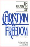 In Search of Christian Freedom, Raymond Franz, 0914675176