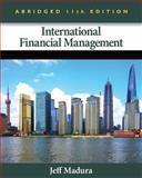 International Financial Management, Abridged Edition, Madura, Jeff, 1133435173